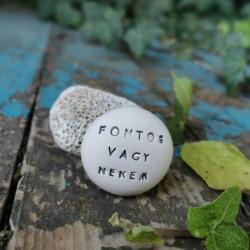 Varázskavics - FONTOS VAGY NEKEM